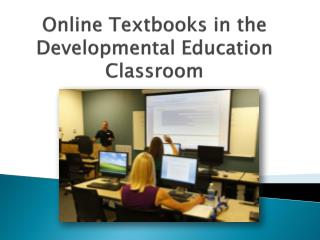 Online Textbooks in the Developmental Education Classroom
