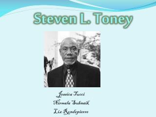 Steven L. Toney