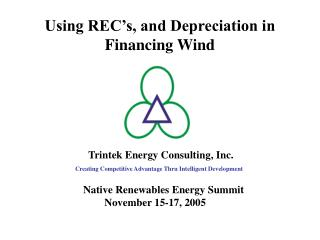 Using REC s, and Depreciation in Financing Wind