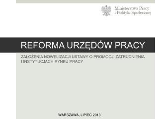 REFORMA URZ?D�W PRACY