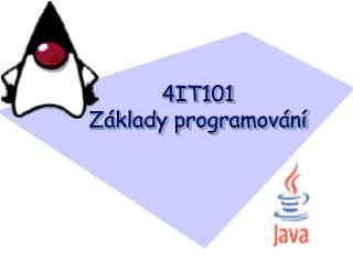 4IT101  Základy programování