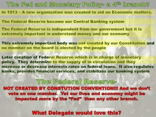 The Fed and Monetary Policy- a 4 th  branch?