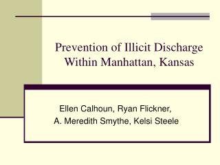Prevention of Illicit Discharge Within Manhattan