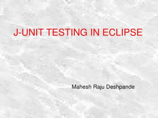 J-UNIT TESTING IN ECLIPSE