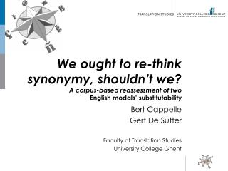 Bert Cappelle Gert De Sutter Faculty of Translation Studies University College Ghent