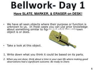 Bellwork - Day 1