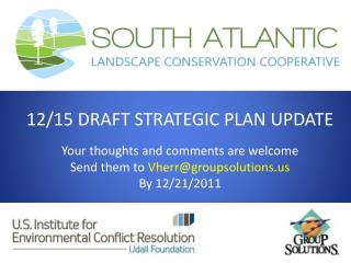 12/15 DRAFT STRATEGIC PLAN UPDATE Your thoughts and comments are welcome