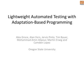 Lightweight Automated Testing with Adaptation-Based Programming