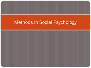 Methods in Social Psychology