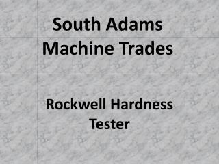 South Adams Machine Trades
