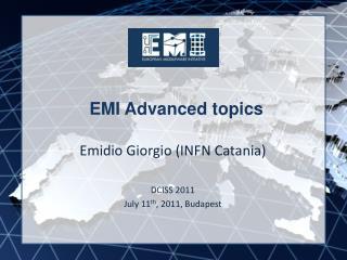 EMI Advanced topics