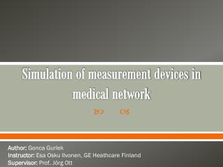 Simulation of measurement devices in medical network