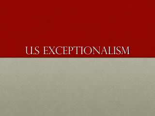 U.S  Exceptionalism