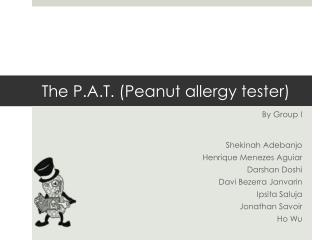 The P.A.T. (Peanut allergy tester)