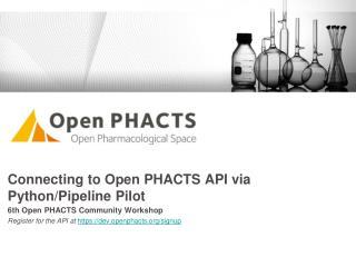 Connecting to Open PHACTS API via Python/Pipeline Pilot