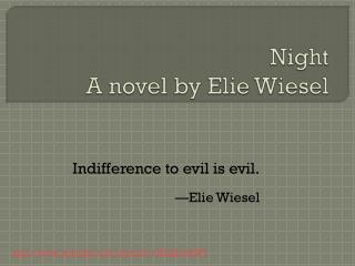 Night A novel by  Elie  Wiesel