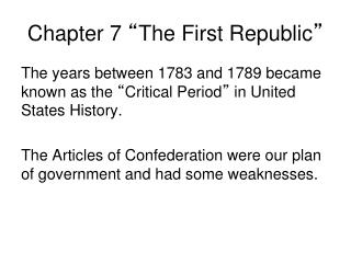 "Chapter 7  "" The First Republic """