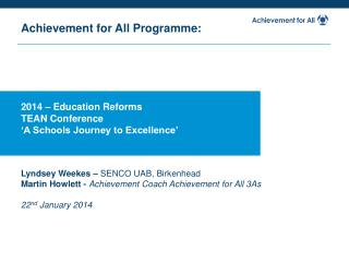 2014 – Education Reforms TEAN Conference 'A Schools Journey to Excellence'