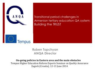 Transitional period challenges in Armenian tertiary education QA system: Building  the TRUST