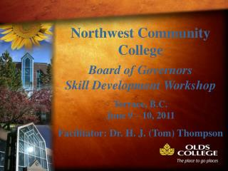 Northwest Community College  Board of Governors  Skill  Development Workshop Terrace, B.C.