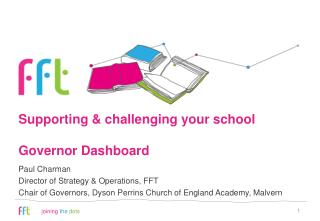 Supporting & challenging your school Governor Dashboard