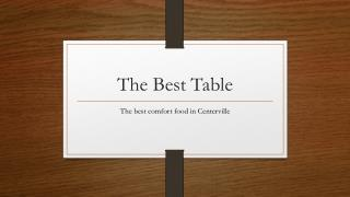 The Best Table