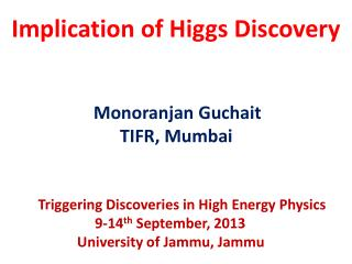 Implication of Higgs Discovery