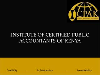 INSTITUTE OF CERTIFIED PUBLIC ACCOUNTANTS OF KENYA