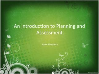 An Introduction to Planning and Assessment