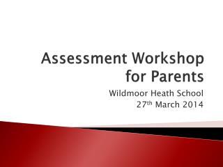 Assessment Workshop for Parents