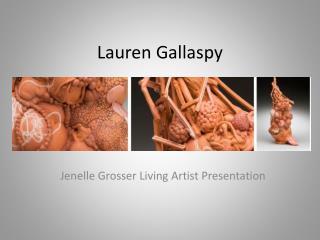 Lauren  Gallaspy