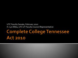 Complete College Tennessee Act 2010