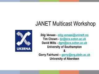 JANET Multicast Workshop