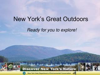 New York�s Great Outdoors