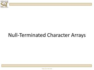 Null-Terminated Character Arrays