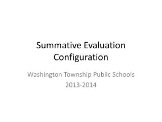 Summative Evaluation Configuration