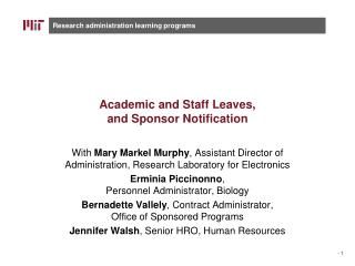 Academic and  Staff Leaves,  and Sponsor Notification