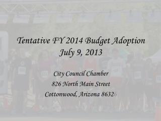 Tentative FY 2014 Budget Adoption July 9, 2013