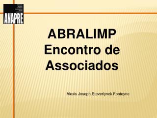 ABRALIMP Encontro de Associados