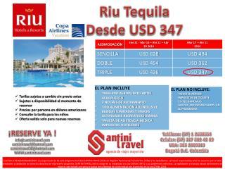 Riu Tequila Desde USD 347