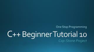C ++ Beginner Tutorial 10