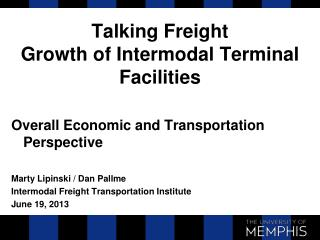 Talking Freight Growth of Intermodal Terminal Facilities