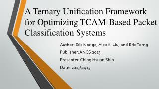 A Ternary Unification Framework for Optimizing TCAM-Based Packet Classification Systems