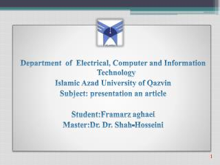 Department  of  Electrical, Computer and Information Technology Islamic Azad University of Qazvin