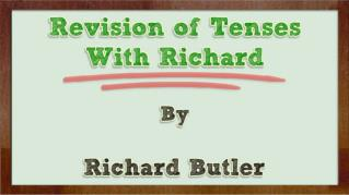 ppt 809 Revision of Tenses With Richard