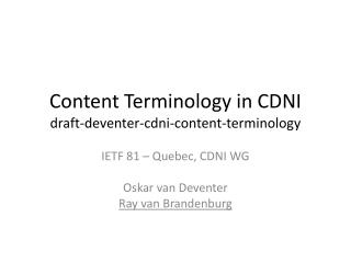 Content Terminology in CDNI draft- deventer - cdni -content-terminology