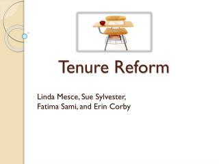 Tenure Reform