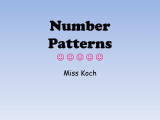Number   Patterns ? ? ? ? ?
