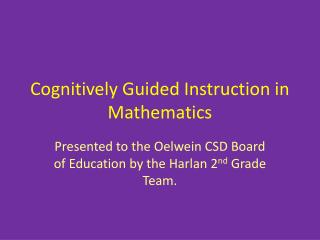 Cognitively Guided Instruction in Mathematics