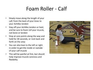 Foam Roller - Calf